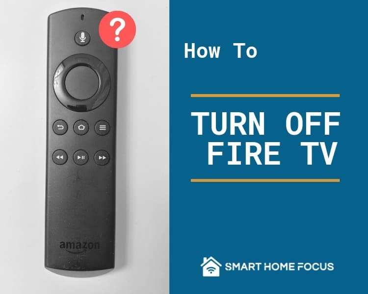 How to Turn Off Fire TV
