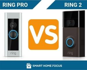Ring 2 vs Ring Pro