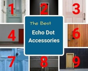 Best Echo Dot Accessories