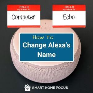 How to Change Alexa Name