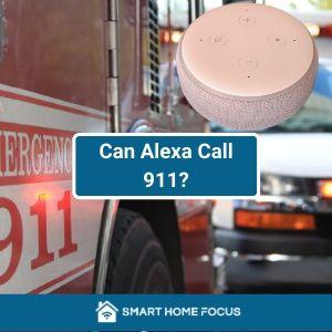 Can Alexa Call 911