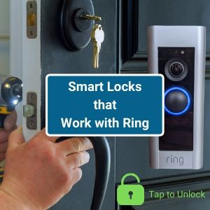 Smart Locks that Work with Ring Alarm and Doorbell