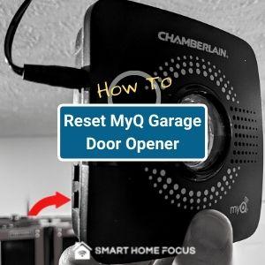 how to reset myq garage door opener